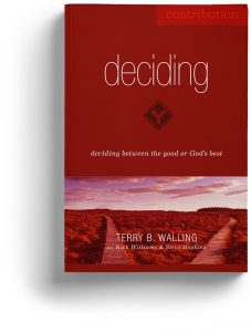 Deciding by Terry B. Walling